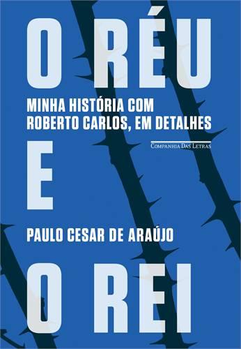 O novo livro de Paulo César  de Araújo começa a provocar polêmica, mas provavelmente  não será censurado pela Justiça