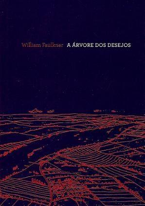 a-arvore-dos-desejos-william-faulkner-14710-MLB169456628_8539-O