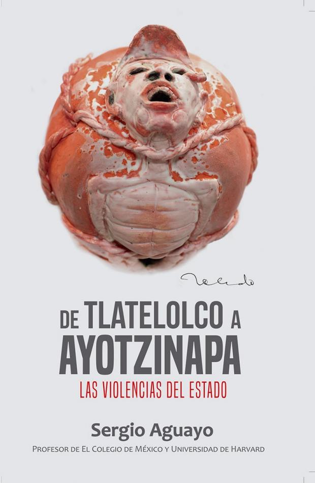 tlatelolco-ayotzinapa-sergio-aguayo