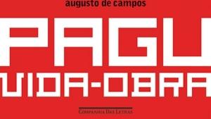 Companhia das Letras relança edição revista de livro sobre Pagu. Augusto de Campos é o organizador