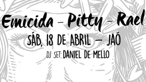 Emicida + Pitty + Rael