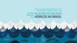 Goiás é o Estado que mais evoluiu na transparência da gestão de recursos hídricos