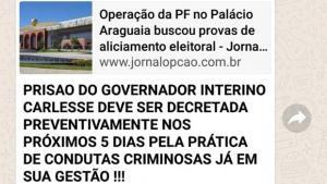 Imagem no WhatsApp sobre prisão decretada do governador Mauro Carlesse é falsa