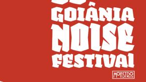 Goiânia Noise Festival terá 54 atrações musicais em 2016. Confira a programação