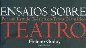 Heleno Godoy lança livro sobre teoria do texto dramático