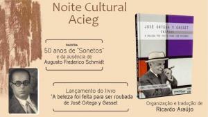 Acieg homenageia Frederico Schmidt e lança edição brasileira de Ortega Y Gasset em Noite Cultural