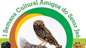 1ª Semana Cultural da Associação dos Amigos do Setor Jaó