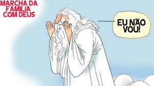 """Deus não estava na Marcha """"da Família"""""""