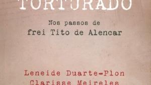 Frei Tito, o religioso brasileiro  que a ditadura levou ao suicídio