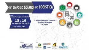 Prefeitura realiza simpósio para discutir logística em Anápolis
